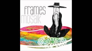 Download Lagu Frames - ISP Mp3