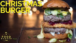 INSANELY CRAZY BURGER | What santa has for Christmas by Food Busker