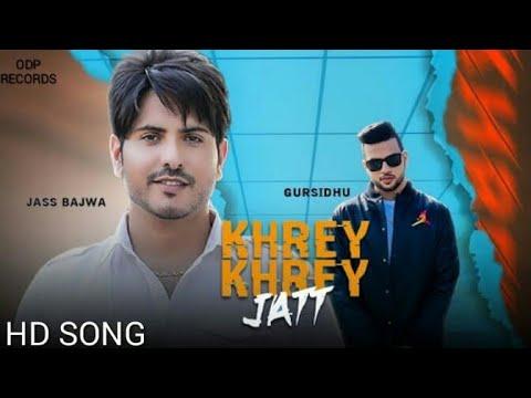 KHARE KHARE BANDE _JASS BAJWA ft.GUR SIDHU ( FULL SONG ) LATEST PUNJABI SONG 2019 ODP Records