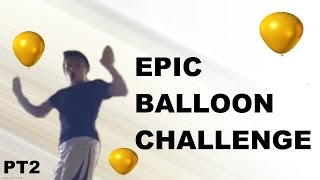 Thanks guys for watching this weeks video, hope you enjoyed! Suggestions are always helpful. Hoped you enjoyed the BALLOON CHALLENGE!!!My Channel :  https://m.youtube.com/feed/accountTwitter: @FG_CHESCI Check my Twitter account for additional info on the channel!