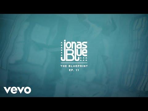 Jonas Blue - The Blueprint Album (Pt.2) - Thời lượng: 6 phút, 55 giây.