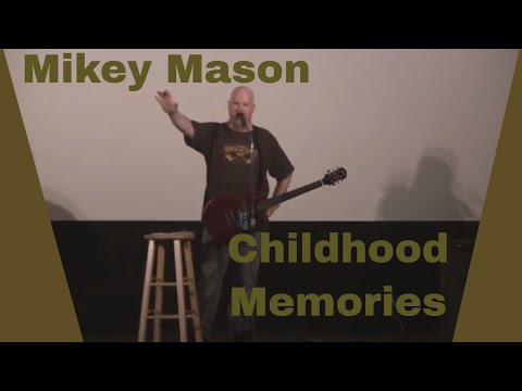 Mikey Mason - Childhood Memories
