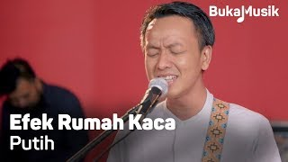 Video Efek Rumah Kaca (ERK) - Putih (With Lyrics)   BukaMusik MP3, 3GP, MP4, WEBM, AVI, FLV Agustus 2018