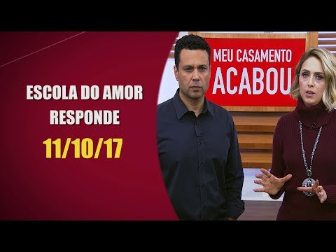 Escola do Amor Responde - 11/10/17