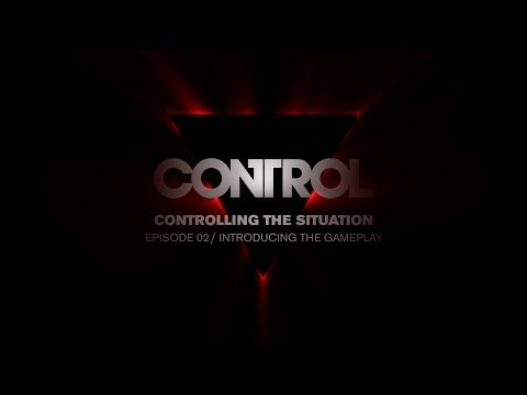 Control Dev Diary 02 - Introducing the Gameplay de Control