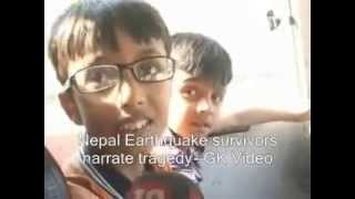 Nepal earthquake survivors narrate tragedy