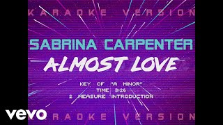 Sabrina Carpenter - Almost Love (Official Lyric Video)