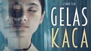 INDIE MOVIE - GELAS KACA