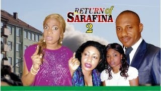 The Return of Sarafina Nigerian Movie (Part 2) - Watch Free Online