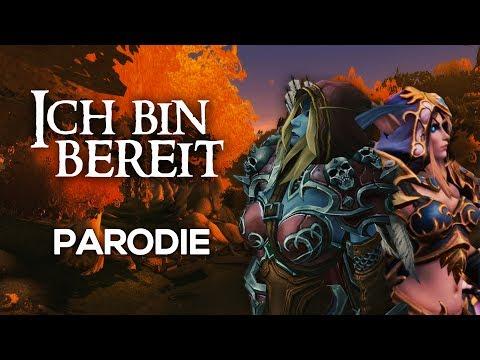 Ich Bin Bereit - Sylvanas Windläufer World Of Warcraft Parodie