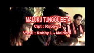 Download Lagu Robby L & Mainoro - MALUKU TUNGGU BETA Mp3