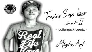 """Follow my facebook:https://www.facebook.com/miztahartThe song is entitled """"Tanging Sayo Lang Part2""""Lyrics, Mixed and Mastered by Mizta ArtBeat Produced by Cojiemack BeatzHope you like my lovesong Thankyou for the love and support!Subcribe to my Youtube channel just click word SUBCRIBE here below thankyou!https://www.youtube.com/channel/UCQPQ...all right reserved 2016"""