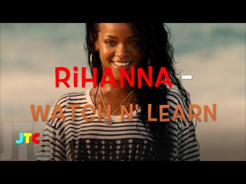 Rihanna - Watch N' Learn (Lyrics)