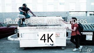 HOW I DIRECT MUSIC VIDEOS   VLOG 038