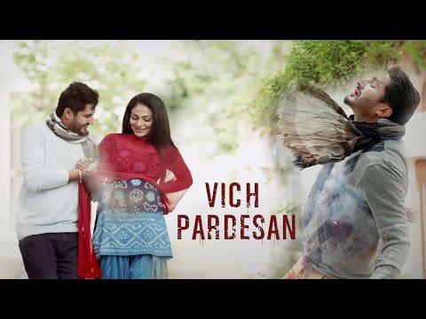Video Vich Pardesan | Replay - Return Of Melody | Jassi Gill & Neeru Bajwa | Latest Punjabi Songs download in MP3, 3GP, MP4, WEBM, AVI, FLV January 2017