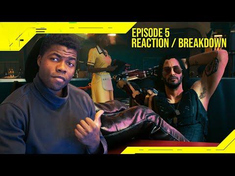Night City Wire: Episode 5: Breakdown & Reaction