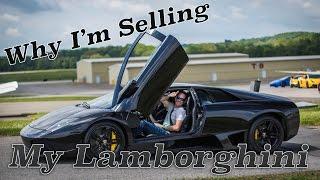 Why I am selling my Lamborghini by Super Speeders