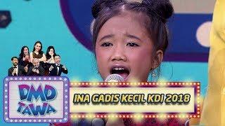 Video Lucu! Ina Gadis Kecil Imut yang ikut Audisi KDI 2018 - DMD Tawa (25/10) MP3, 3GP, MP4, WEBM, AVI, FLV November 2018