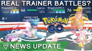 NIANTIC *MIGHT* ADD PVP TO POKÉMON GO *EVENTUALLY* - NEWS UPDATE by Trainer Tips
