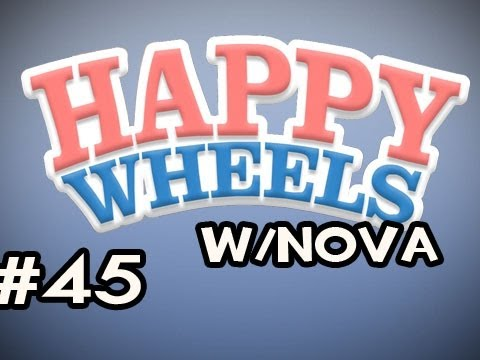 Happy Wheels w/Nova Ep.45 - Little Boy Got Gold World Virus Video