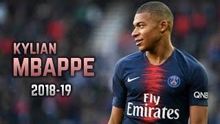 Kylian Mbappé 2018-19 | Dribbling Skills & Goals