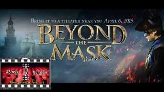 Story 2 Screen Movie Review 40: Beyond the Mask (2015)