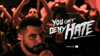 BRUTALLIAN - You can´t deny hate