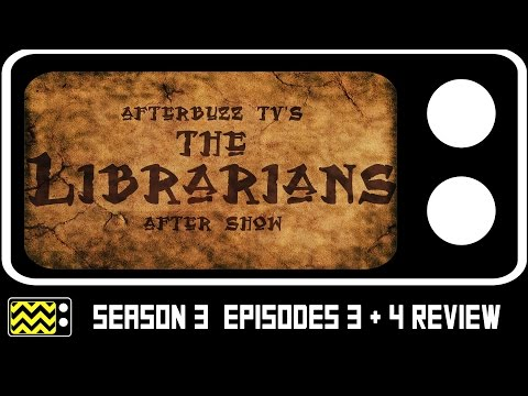 The Librarians Season 3 Episodes 3 & 4 Review & After Show   AfterBuzz TV