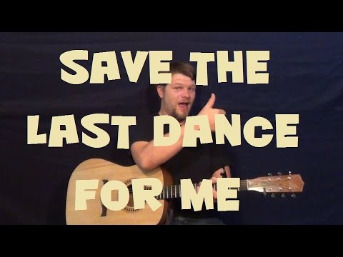 Save The Last Dance For Me (The Drifters) Easy Guitar Lesson How to Play Tutorial Strum Chords