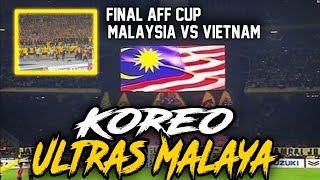 Video KOREO ULTRAS MALAYA | FINAL AFF CUP MALAYSIA VS VIETNAM 2-2 MP3, 3GP, MP4, WEBM, AVI, FLV Desember 2018