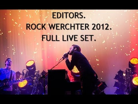 Le streaming vidéo intégral du concert de The Editors au Rock Werchter !
