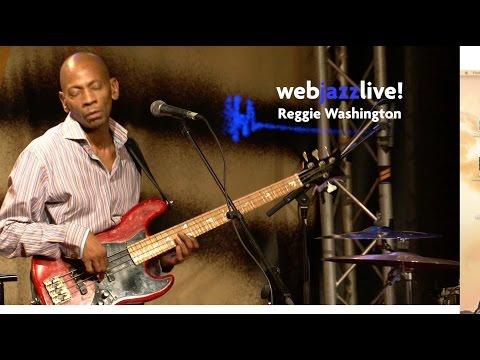 webjazzlive! #4 - Reggie Washington