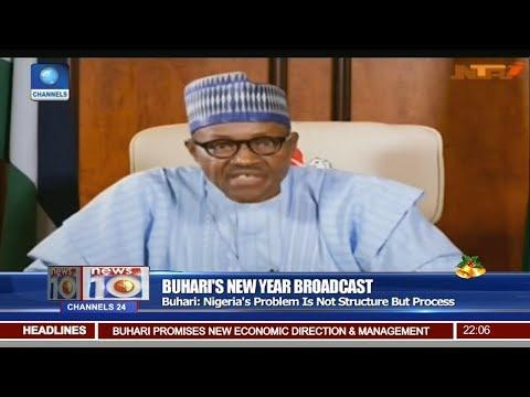 Buhari Says Nigeria's Problem More To Do With Process Pt 1 | News @10 |