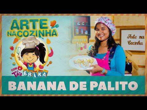 BANANA DE PALITO | Arte na cozinha com a Tia Érika