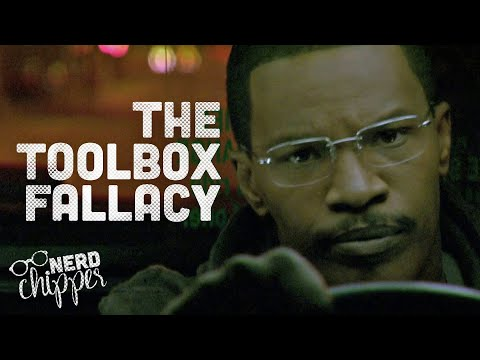 THE TOOLBOX FALLACY