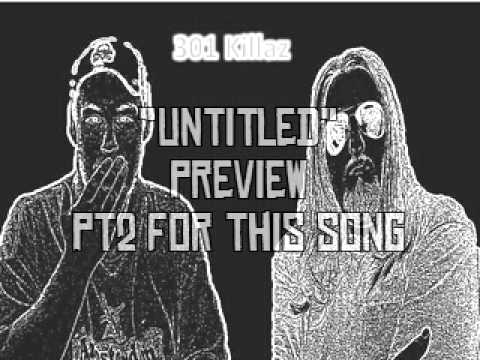 301killaz - A new preview with pt2 of The untitled song.