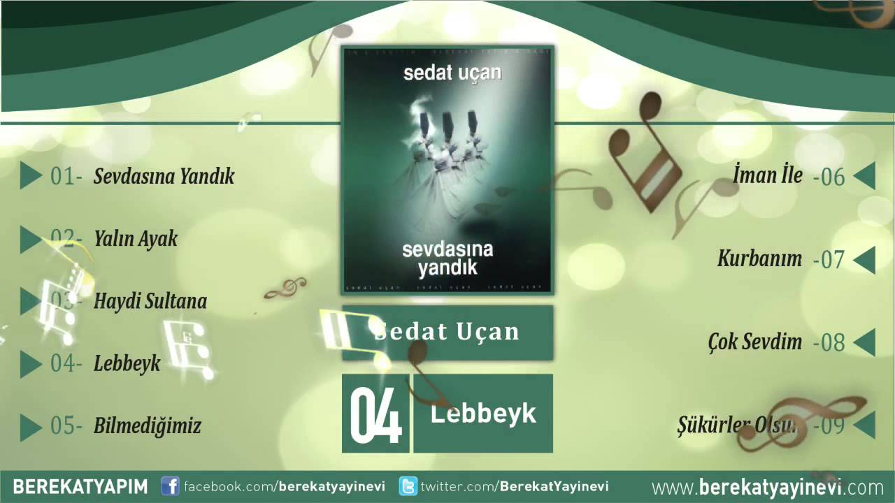 Sedat Uçan – Lebbeyk Sözleri