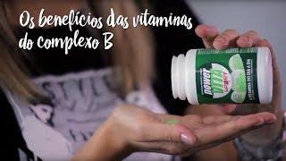 Fica a Dica – Os benefícios das vitaminas do complexo B para a saúde