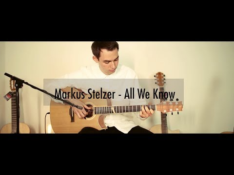 Markus Stelzer - All We Know