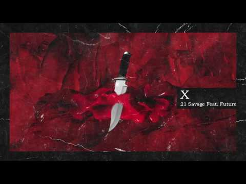 Video 21 Savage & Metro Boomin - X ft Future (Official Audio) download in MP3, 3GP, MP4, WEBM, AVI, FLV January 2017