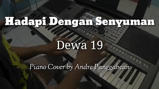 Download Hadapi Dengan Senyuman Dewa 19 Piano Cover By Andre