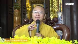Công quả, cúng dường và tu Phật - TT. Thích Nhật Từ