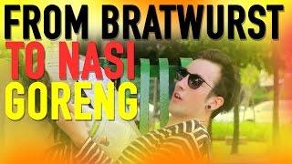 FROM BRATWURST TO NASI GORENG [Dance Video]