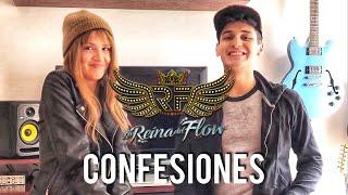 Confesiones de LA REINA DEL FLOW