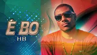 Download Lagu HB - É BO Mp3