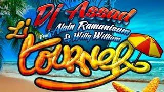 DJ Assad Ft Alain Ramanisum & Willy William - LI TOURNER disponible sur iTunes ICI : http://bit.ly/17zm4pj Abonnes toi à...