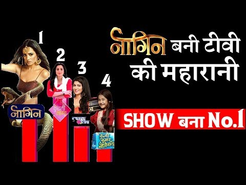 Video Naagin 3 Topped in Chart of TRP Rating! download in MP3, 3GP, MP4, WEBM, AVI, FLV January 2017