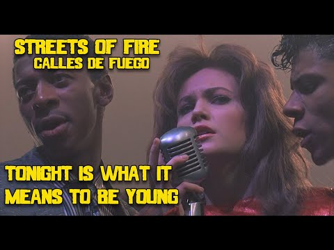 Tonight is What It Means to be Young- Streets of Fire. Calles de fuego (HD)full