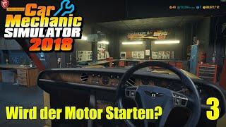 Bentley T Serie | #3 | Wird der Motor starten ? | Car Mechanic Simulator 2018
