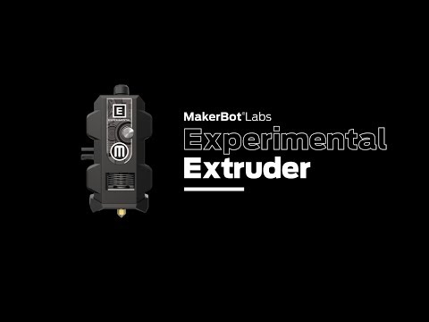 MakerBot Labs Experimental Extruder